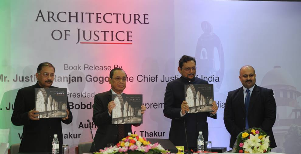 Chief Justice of India Honble Ranjan Gogoi Launches Architecture of Justice Book by Vinay Thakur